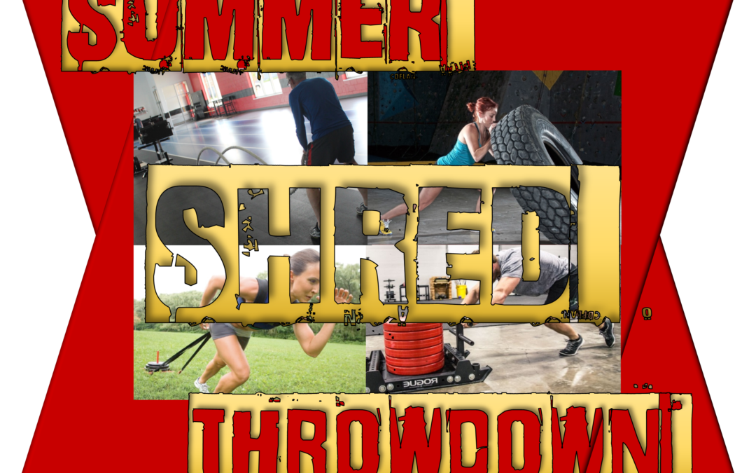 Summer Shred Throwdown